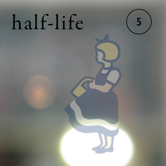 half-life 5